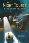 The Night Tourist - Katherine Marsh