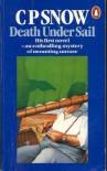 Death Under Sail - C.P. Snow