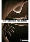 Moje ciało nie ma historii - Salwa an-Nu′ajmi