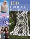 100 Crochet Projects - Jean Leinhauser, Rita Weiss