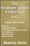 The Seabury Quinn Collection Vol I: In the Fog, Pledged to the Dead, The Problems of Professor Forrester, The Monkey God, The Stone Image, Written in Blood - Seabury Quinn