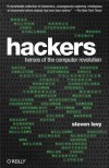 Hackers: Heroes of the Computer Revolution - 25th Anniversary Edition - Steven Levy