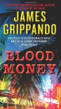 Blood Money (Jack Swyteck Novel) - James Grippando