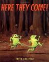 Here They Come! - David Costello