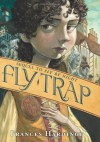 Fly Trap - Frances Hardinge