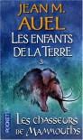 Les chasseurs de mammouths (Les enfants de la terre, #3) - Jean M. Auel