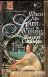 When The Spirit Is Willing (Harlequin Superromance No. 575) - Margaret Chittenden
