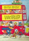 Richard Scarry's Busy, Busy World - Richard Scarry