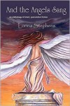 And the Angels Sang - Lorina Stephens