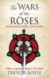 Wars of the Roses - Trevor Royle