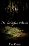 The Covington Witches: Part 1 (Book of Secrets) - Roz Carter