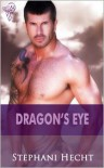 Dragon's Eye - Stephani Hecht