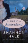 Midnight in Austenland: A Novel - Shannon Hale