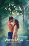 For My Lady's Honor - Sharon Schulze