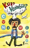 Cuna de gato - Kurt Vonnegut, Carlos Gardini, Liniers