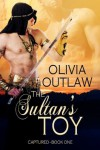 Captured (The Sultan's Toy) - Olivia Outlaw