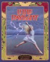 Little Daylight: A Fairy Story - Erick Ingraham