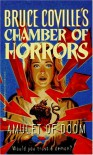 Amulet of Doom (Chamber of Horrors) - Bruce Coville
