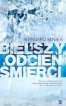Bielszy odcień śmierci - Bernard Minier
