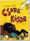 Csoda és Kósza - Czigány Zoltán