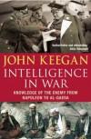 Intelligence In War - John Keegan