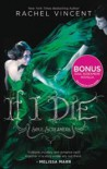 If I Die (Soul Screamers #5) - Rachel Vincent
