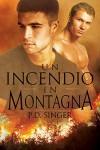 Un incendio in montagna (Serie Le montagne Vol. 1) - P.D. Singer