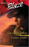 The Cowboy Way (Harlequin Blaze) - Candace Schuler