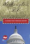 Washington, D.C.: A Guided Tour through History - Randi Minetor