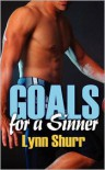 Goals For A Sinner - Lynn Shurr