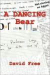 A Dancing Bear - David Free