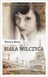 Biała Wilczyca - Theresa Revay