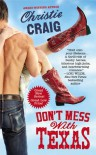 Don't Mess with Texas (Hotter In Texas, #1) - Christie Craig