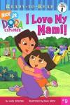 I Love My Mami! (Dora the Explorer: Ready-to-Read) - Judy Katschke, Dave Aikins