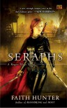 Seraphs (Rogue Mage Series, #2) - Faith Hunter