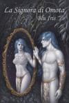 La signora di Omota - Blu Iris