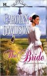 The Bride - Carolyn Davidson