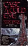 Cast a Cold Eye - Alan Ryan