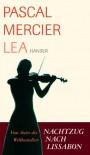 Lea: Novelle - Pascal Mercier