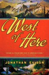 West of Here - Jonathan Evison