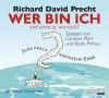 Wer bin ich - und wenn ja, wie biele? Eine philosophische Reise - Richard David Precht, Caroline Mart, Bodo Primus