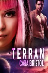 Terran (Breeder) - Cara Bristol