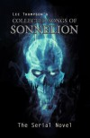 The Collected Songs of Sonnelion - Lee  Thompson