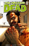 The Walking Dead, Issue #23 - Robert Kirkman, Charlie Adlard, Cliff Rathburn