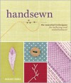 Handsewn: The Essential Techniques for Tailoring and Embellishment - Margaret Rowan