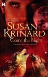 Come the Night - Susan Krinard