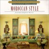Architecture and Design Library: Moroccan Style - Alexandra Bonfante-Warren