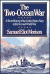 The Two-Ocean War - Samuel Eliot Morison