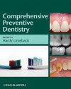 Comprehensive Preventive Dentistry - Hardy Limeback