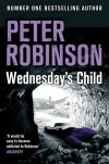 Wednesday's Child: An Inspector Banks Mystery (The Inspector Banks Series) - Peter Robinson